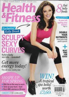 Health and Fitness magazine Kelly Brook Nutrition Workouts Energy Best foods