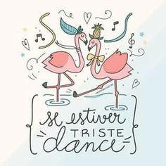 Frases e citações Motivational Phrases, Inspirational Quotes, Just Dance, Cute Pattern, Iphone Wallpaper, Pop Art, Banner, Messages, Words