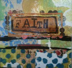 Faith by Kelly Rae Roberts