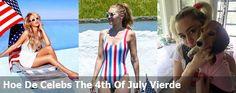 Hoe De Celebs The 4th Of July Vierde