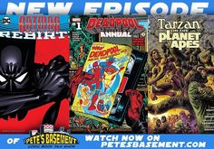 Rocket Scientist Ninja Chris Craddock joins Pete at the Basement table this week and he helps Pete and the fans understand (in layman's terms) the science behind DC's Frostbite.! Tarzan on the Planet of the Apes is such a great concept that it should have been done long ago! Teen Titans: Rebirth is off to a great start. But the highlight of this week came in the form of Deadpool Annual 1. The boys couldn't help but unleash their inner 5yr old after seeing a book drawn just like Spider-Man…