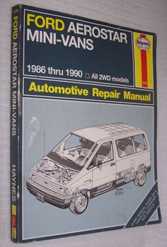 Haynes Ford Aerostar Mini-Vans Owners Workshop Manual  No. 1476  1986-1990