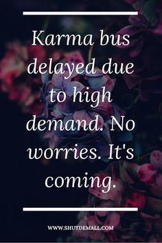 Karma Quotes | karma Sayings | Karma | Quotes | Sayings
