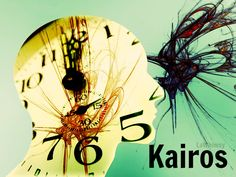 Kairos (kai-ros) noun  The fleeting rightness of time and place that creates the opportune atmosphere for actions, words or movement. A perfect, delicate, crucial moment; a time when conditions are right for the accomplishment of a crucial action or decision.   Word Image via Word Nerd//LaWhimsy