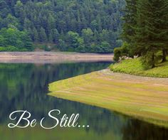 Be Still And Know -