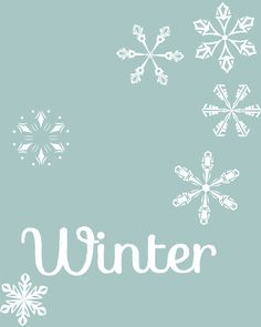 Winter Free Printable. Comes in three colors including gray. 8x10