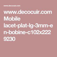 www.decocuir.com Mobile lacet-plat-lg-3mm-en-bobine-c102x2229230