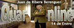 El 14 de enero del 1935 nace Juan de Ribera Berenguer, pintor español. http://www.quaronline.com/