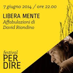 David Riondino   7 giugno 2014   ore 22.00 wwww.festivalperdire.com #perdire14