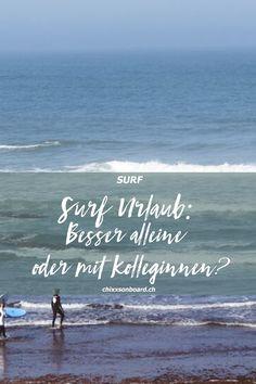 Träumt ihr auch davon, euch ins Surfabenteuer zu stürzen und die Küsten der Welt zu entdecken – aber fehlt euch die passende Reisebegleitung? Was auch immer der Grund sein mag: Habt ihr euch nicht schon einmal gefragt, ob ihr nicht einfach allein auf Reisen gehen solltet? Vor genau so einer Entscheidung stand ich am Anfang dieses Jahres … #surfurlaub #surfenlerne #surfen #alleinreisen Surf Trip, All Over The World, Fun Facts, Travel Destinations, Blogging, Waves, Ocean, Community, Beach