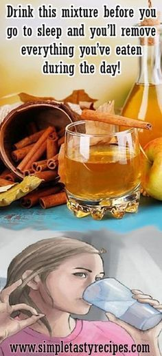 Drink this mixture before you go to sleep and you'll remove everything you've eaten during the day!