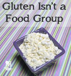 Gluten isnt a food group and why you might not want to eat it  WellnessMama.com #realfood #paleo #healthy