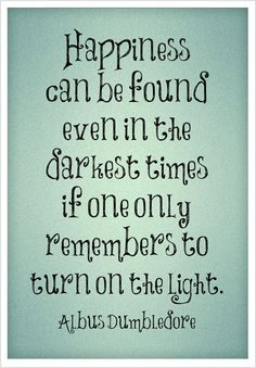 """Harry Potter, Dumbledore Quote, Holiday, Christmas, Gift, Children's room, """"Happiness can be found..."""", Goblet of Fire, Grainy Texture"""