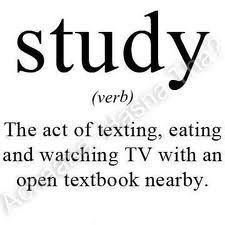 Study, Study, Study