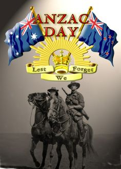 Mounted servicemen with Australian and NZ flags Anzac Day Australia, Lest We Forget Anzac, Anzac Soldiers, Remembrance Day Art, Ww1 Art, Remember Day, Kiwiana, Australian Animals, World War One
