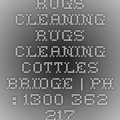 Rugs Cleaning Rugs Cleaning Cottles Bridge | Ph : 1300 362 217