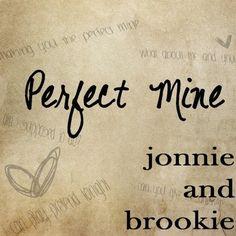 "Jonnie & Brookie ""Perfect Mine"""