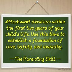 Attach to your child! |  Parenting Quotes #parentingquotes