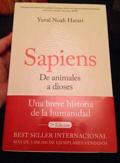 """""""Sapiens. De animales a dioses"""" de Yuval Noah Harari. Un ensayo sobre la historia de la Humanidad basada en las tres revoluciones: cognitiva, agrícola y científica. Fascinantes teorias sobre Homo Sapiens. Me ha enganchado, es super divulgativo. Muy recomendable!"""