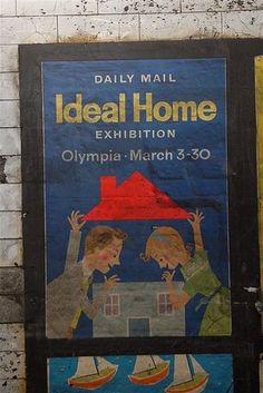 "1959 vintage ""Daily Mail Ideal Home exhibition"" poster found at Notting Hill Gate tube station, 2010"