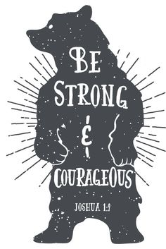 Be Strong & Courageous – Joshua 1:9 - Seeds of Faith