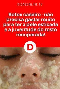 Botox caseiro rosto | Botox caseiro - não precisa gastar muito para ter a pele esticada e a juventude do rosto recuperada! | São apenas três ingredientes. Aprenda ↓ ↓ ↓