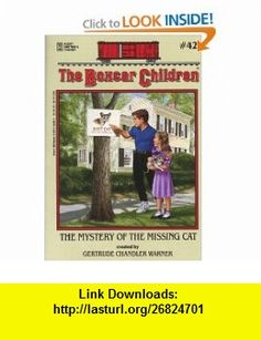 The Mystery of the Missing Cat (The Boxcar Children Mysteries #42) (9780807554067) Gertrude Chandler Warner, Charles Tang , ISBN-10: 0807554065  , ISBN-13: 978-0807554067 ,  , tutorials , pdf , ebook , torrent , downloads , rapidshare , filesonic , hotfile , megaupload , fileserve