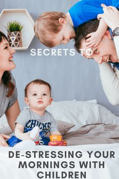 Secrets to de-stressing your mornings with children #parenting #parents #kids #chidlren #family