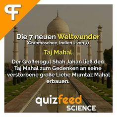 Die 7 neuen Weltwunder - Taj Mahal - Der Großmogul Shah Jahan ließ den Taj Mahal zum Gedenken an seine verstorbene Liebe Mumtaz Mahal erbauen. Wissen clever verpackt! . #weltwunder #grabmoschee #Indien #tajmahal #liebe #urlaub #reisen #entdecken #paar #wanderlust