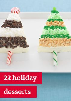 22 holiday desserts – Between Thanksgiving and New Year's, you're in for some good eating this holiday season—and desserts are the grand finale to them all.