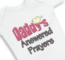 Daddys Answered Prayers Baby Girl Faith Onesie