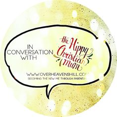 This week on In Conversation With, I spoke with Kate who is a new blogger at The Hippy Christian Mum and a wonderful mum of two little beauties.