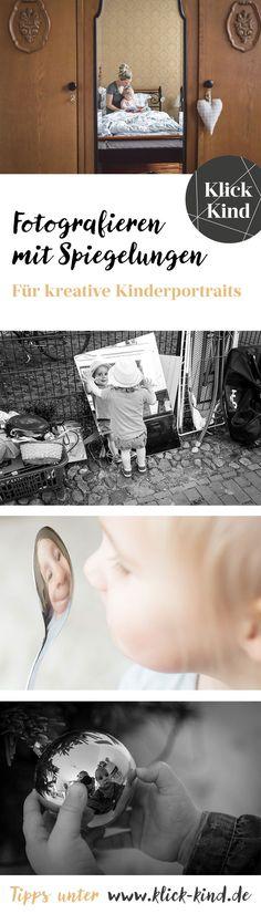 Kreative Kinderfotos mit Spiegelungen - im Klick.Kind Magazin gibt es die Tipps dazu.