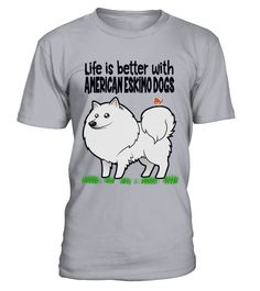 "# Life is better with American Eskimo Dogs .  Special Offer, not available anywhere else!      Available in a variety of styles and colors      Buy yours now before it is too late!      Secured payment via Visa / Mastercard / Amex / PayPal / iDeal      How to place an order            Choose the model from the drop-down menu      Click on ""Buy it now""      Choose the size and the quantity      Add your delivery address and bank details      And that's it!"