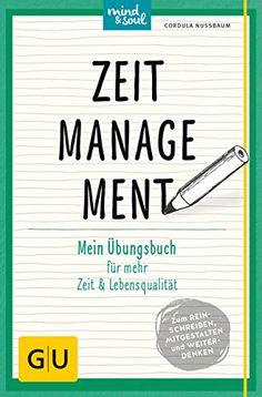 Zeitmanagement: Mein Übungsbuch für mehr Zeit und Lebensqualität (GU Übungsbuch) von Cordula Nussbaum http://www.amazon.de/dp/3833848383/ref=cm_sw_r_pi_dp_4JDrwb0TD0M80