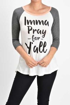 Lovely Souls Pray for Y'all Baseball Tee for Women T7024-IMMAPRAY