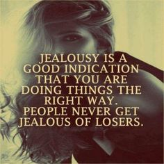 Jealousy is about control, never about love. Someone ONLY gets jealous when they can't control you. Jealousy is a useless negative emotion, move on. Words Quotes, Me Quotes, Motivational Quotes, Funny Quotes, Inspirational Quotes, Sayings, Hater Quotes, Jelousy Quotes Haters, Quotes On Haters