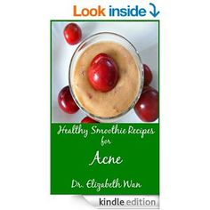 Healthy smoothie recipes for acne ebook and paperback.