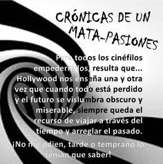 Para todos los cinéfilos empedernidos, resulta que...  #Sarcasmo #Hollywood #Cine #ViajarEnElTiempo
