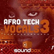 Download Afro Tech Vocals 3 Samples and Loops Pack by SoundBox | ProducerSpot http://www.producerspot.com/afro-tech-vocals-3-samples-and-loops-pack-by-soundbox