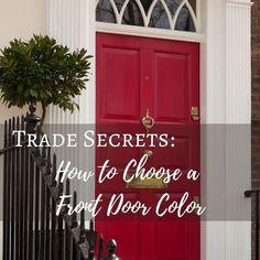 How to Choose a Front Door Color #frontdoor #paintedfrontdoor #curbappeal #colorfuldoors #entry #entryideas #frontdoorideas