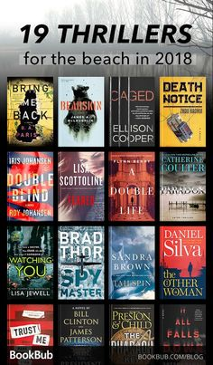 These thrillers are filled with unexpected plot twists and are great for fans of Gone Girl. If you love some suspenseful reading on the beach, this will be your summer reading list.