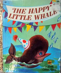 The Happy Little Whale (1969) by Jane Werner Watson - A Little Golden Book 393 - Vintage Childrens Book