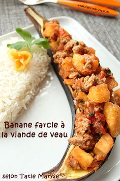 Tatie Maryse : Banane plantain farcie à la viande de veau