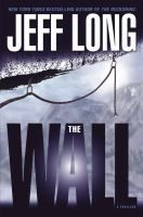 Jeff Long's 'The Wall' two friends reprise their first climb together 35 years ago - but this climb turns into much more than they bargained for. #PassTheBook