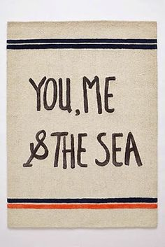 Sea Ballad Rug - for a beach house:) Typography, Lettering, Home Rugs, Mood, Inspire Me, Wise Words, Just In Case, Decir No, Seaside