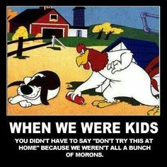 When we were kids...