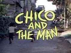 Chico and the Man was an NBC TV series (1974-1978). It starred Jack Albertson as Ed Brown (the Man), the cantankerous owner of a run down garage in an East Los Angeles barrio, and Freddie Prinze as Chico Rodriguez, an upbeat, optimistic Chicano young man who comes in looking for a job. It started in the top ten and remained there for the first two seasons.