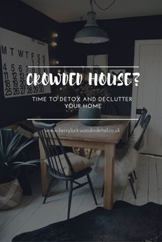 Crowded house detox and declutter your home