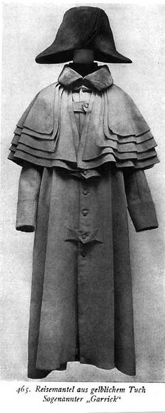 "Garrick Coat: A popular men's overcoat, sometimes also known as a ""coachman's coat,"" was an oversized coat that typically had multiple caplets at the shoulders. It is sometimes recognized as the ""ancestor of the trench coat."""